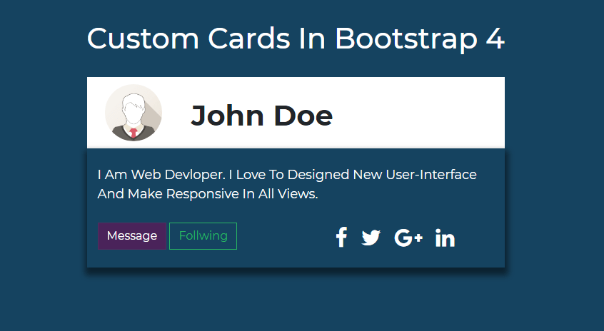 Custom Cards In Bootstrap 4